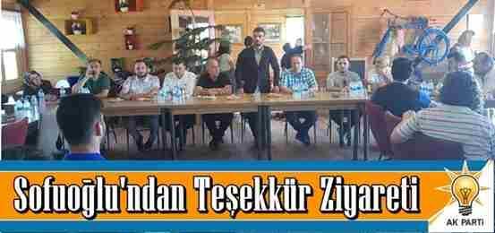 Milletvekili Sofuoğlu'ndan Teşekkür Ziyareti