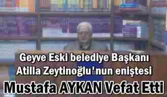Mustafa Aykan Vefat Etti