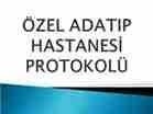 ozel adatip hastanesi protokolu