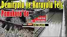 pamukova-demiryolu-karayolu-felc-
