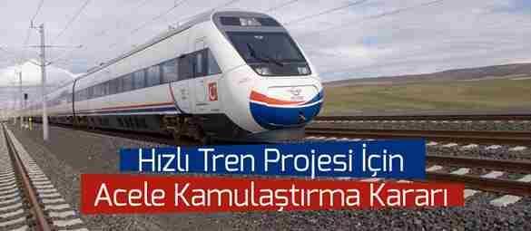 Geyve'de Hızlı Tren Projesi için Acil Kamulaştırma