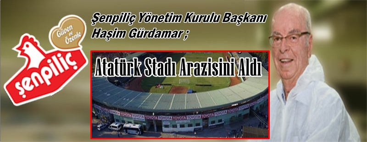 Atatürk Stadı Arazisini Sakarya'dan bir Firma Aldı!