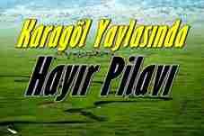 tarakli-karagol-yaylasi-hayir-pilavi-