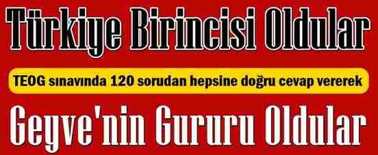 TEOG Sınavında Tüm Soruları Doğru Yaparak Türkiye Birincisi Oldular.