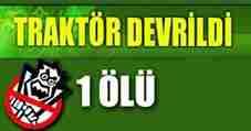 traktor_devrildi_1_olu_h7515